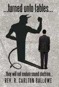 Cover-Bild zu Ballowe, Rev. R. Carlton: turned unto fables