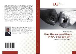 Cover-Bild zu Amani Akili, Christian: Deux idéologies politiques en RDC, pour quel but?