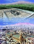 Cover-Bild zu Akili, Talal: Die Große Moschee von Damaskus