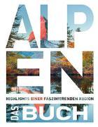 Cover-Bild zu Die Alpen - Das Buch