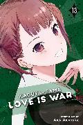 Cover-Bild zu aka akasaka: Kaguya-sama: Love is War, Vol. 13