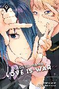Cover-Bild zu aka akasaka: Kaguya-sama: Love Is War, Vol. 9