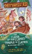 Cover-Bild zu Peterson, Scott: Shipwreckers: The Curse of the Cursed Temple of Curses or We Nearly Died. a Lot