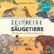 Cover-Bild zu Exley, William: Zeitreise Säugetiere: 100 Spezies auf 180 Zentimetern