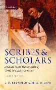 Cover-Bild zu Reynolds, L. D.: Scribes and Scholars