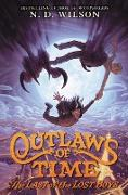 Cover-Bild zu Wilson, N. D.: Outlaws of Time #3: The Last of the Lost Boys
