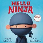 Cover-Bild zu Wilson, N. D.: Hello, Ninja
