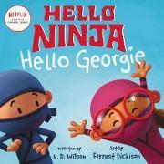 Cover-Bild zu Wilson, N. D.: Hello, Ninja. Hello, Georgie