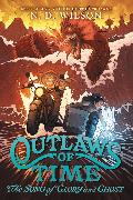 Cover-Bild zu Wilson, N. D.: Outlaws of Time #2: The Song of Glory and Ghost
