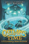 Cover-Bild zu Wilson, N. D.: Outlaws of Time: The Legend of Sam Miracle