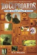 Cover-Bild zu Wilson, N. D.: The Chestnut King (100 Cupboards Book 3)