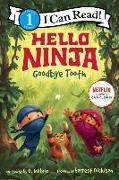 Cover-Bild zu Wilson, N. D.: Hello, Ninja. Goodbye, Tooth!