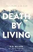 Cover-Bild zu Wilson, N. D.: Death by Living