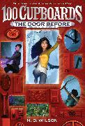 Cover-Bild zu Wilson, N. D.: The Door Before (100 Cupboards Prequel)