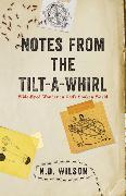 Cover-Bild zu Wilson, N. D.: Notes From The Tilt-A-Whirl