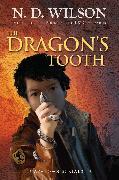 Cover-Bild zu Wilson, N. D.: The Dragon's Tooth (Ashtown Burials #1)