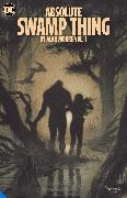 Cover-Bild zu Moore, Alan: Absolute Swamp Thing by Alan Moore Vol. 3