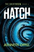Cover-Bild zu Hatch (eBook) von Oppel, Kenneth