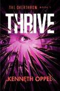 Cover-Bild zu Thrive (eBook) von Oppel, Kenneth