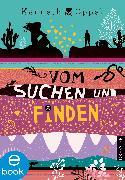 Cover-Bild zu Vom Suchen und Finden (eBook) von Oppel, Kenneth