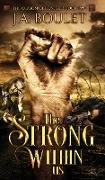 Cover-Bild zu Boulet, J. A.: The Strong Within Us