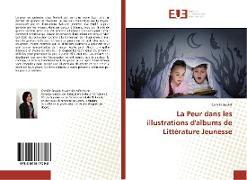 Cover-Bild zu Boulet, Camille: La Peur dans les illustrations d'albums de Littérature Jeunesse