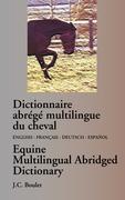 Cover-Bild zu Boulet, Jean-Claude: Dictionnaire abrégé multilingue du cheval
