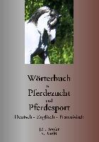 Cover-Bild zu Boulet, Jean-Claude: Wörterbuch für Pferdezucht und Pferdesport