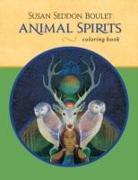 Cover-Bild zu Susan Seddon Boulet (Illustr.): Cbk Boulet/Animal Spirits