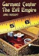 Cover-Bild zu Boulet, Anna: Garment Center the Evil Empire