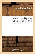 Cover-Bild zu Boulet, Jean-Etienne: Manuel Pratique de Rhétorique