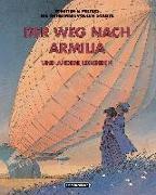 Cover-Bild zu Schuiten, François: Die Straße nach Armilia