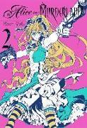 Cover-Bild zu Kaori Yuki: Alice In Murderland, Vol. 2