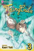 Cover-Bild zu Yuki, Kaori: Fairy Cube, Vol. 3, 3: The Last Wing