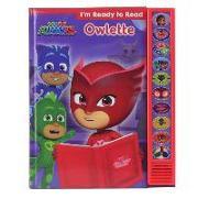 Cover-Bild zu Pi Kids: Pj Masks: Owlette: I'm Ready to Read