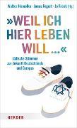 """Cover-Bild zu """"Weil ich hier leben will ..."""" von Homolka, Walter (Hrsg.)"""