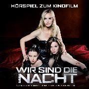 Cover-Bild zu Wir sind die Nacht (Audio Download) von Herfurth, Karoline (Gelesen)