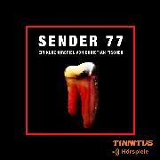 Cover-Bild zu Sender 77 (Audio Download) von Fischer, Christian