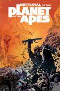 Cover-Bild zu Corinna Bechko: Betrayal of the Planet of the Apes
