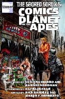 Cover-Bild zu Bechko, Corinna (Solist): The Sacred Scrolls: Comics on the Planet of the Apes