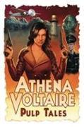 Cover-Bild zu Steve Bryant: Athena Voltaire Pulp Tales Volume 1