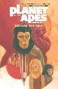 Cover-Bild zu Hardman, Gabriel: Planet of the Apes: Before the Fall Omnibus