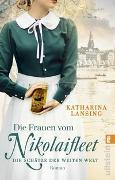 Cover-Bild zu Die Frauen vom Nikolaifleet - Die Schätze der weiten Welt von Lansing, Katharina