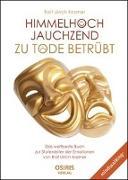 Cover-Bild zu Himmelhoch jauchzend - zu Tode betrübt von Kramer, Rolf Ulrich