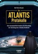 Cover-Bild zu Die Atlantis-Protokolle von Kramer, Rolf Ulrich