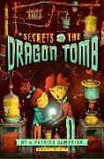 Cover-Bild zu Samphire, Patrick: Secrets of the Dragon Tomb