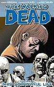 Cover-Bild zu Robert Kirkman: The Walking Dead Volume 6: This Sorrowful Life
