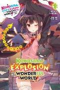 Cover-Bild zu Natsume Akatsuki: Konosuba: An Explosion on This Wonderful World!, Vol. 1 (light novel)