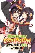 Cover-Bild zu Natsume Akatsuki: Konosuba: An Explosion on This Wonderful World!, Vol. 1