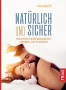 Cover-Bild zu Natürlich und sicher von Malteser Deutschland gGmbH (Hrsg.)